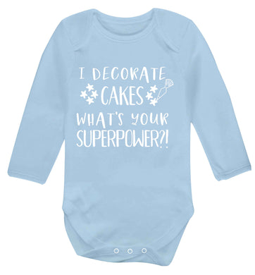 I decorate cakes what's your superpower?! Baby Vest long sleeved pale blue 6-12 months