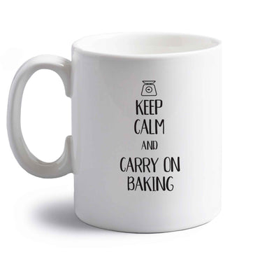 Keep calm and carry on baking right handed white ceramic mug