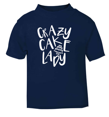 Crazy cake lady navy Baby Toddler Tshirt 2 Years