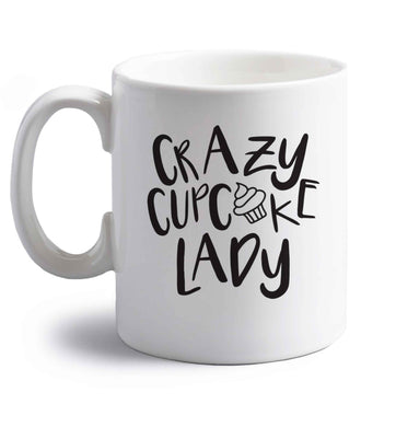 Crazy cupcake lady right handed white ceramic mug