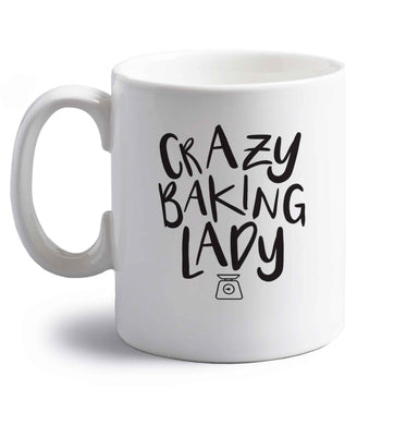 Crazy baking lady right handed white ceramic mug