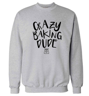 Crazy baking dude Adult's unisex grey Sweater 2XL