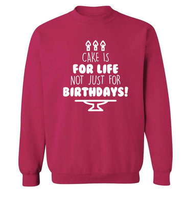 Cake is for life not just for birthdays Adult's unisex pink Sweater 2XL
