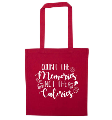 Count the memories not the calories red tote bag
