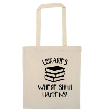 Libraries where shh happens! natural tote bag