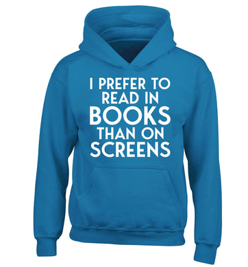 I prefer to read in books than on screens children's blue hoodie 12-13 Years