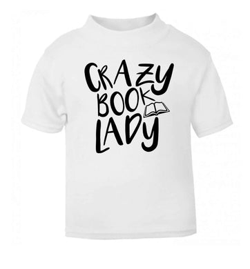 Crazy book lady white Baby Toddler Tshirt 2 Years