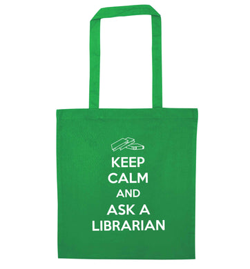 Keep calm and ask a librarian green tote bag