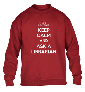 Keep calm and ask a librarian children's grey sweater 12-13 Years