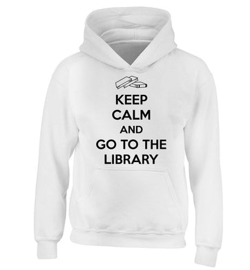 Keep calm and go to the library children's white hoodie 12-13 Years
