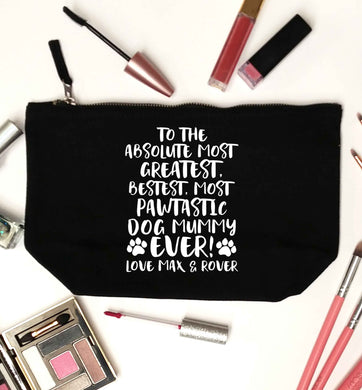 Personalsied to the most pawtastic dog mummy ever black makeup bag