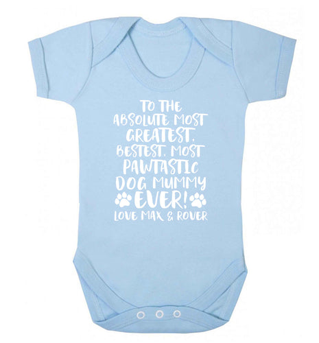 Personalsied to the most pawtastic dog mummy ever Baby Vest pale blue 18-24 months