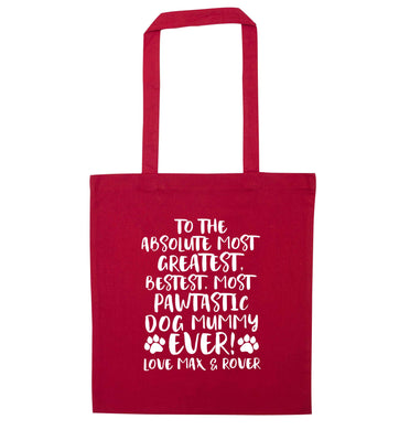 Personalsied to the most pawtastic dog mummy ever red tote bag