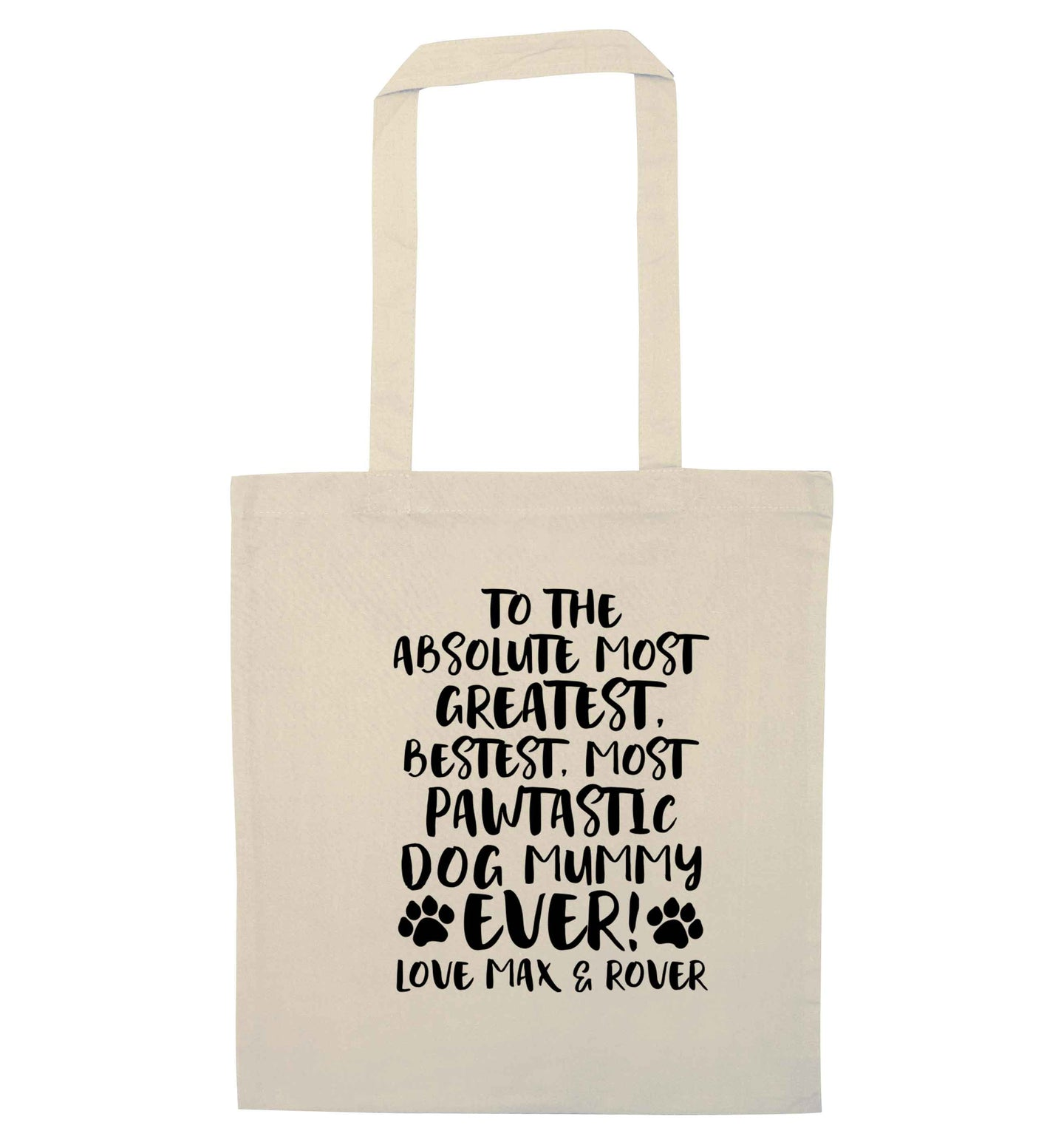 Personalsied to the most pawtastic dog mummy ever natural tote bag
