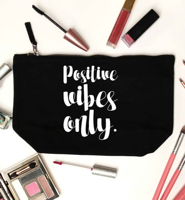Positive vibes only black makeup bag