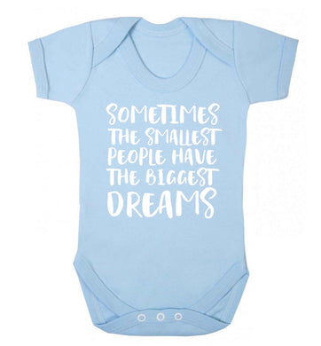 Sometimes the smallest people have the biggest dreams Baby Vest pale blue 18-24 months