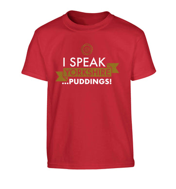 I speak Yorkshire...puddings Children's red Tshirt 12-13 Years