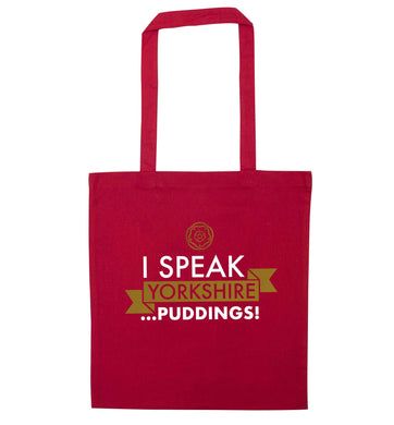 I speak Yorkshire...puddings red tote bag