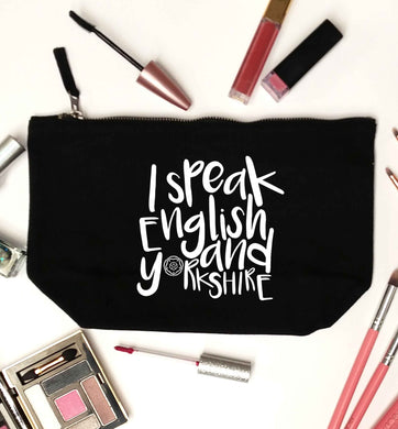 I speak English and Yorkshire black makeup bag