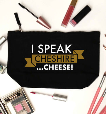 I speak Cheshire cheese black makeup bag