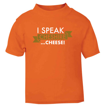 I speak Cheshire cheese orange Baby Toddler Tshirt 2 Years