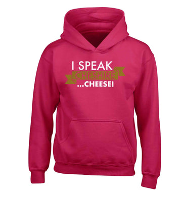 I speak Cheshire cheese children's pink hoodie 12-13 Years