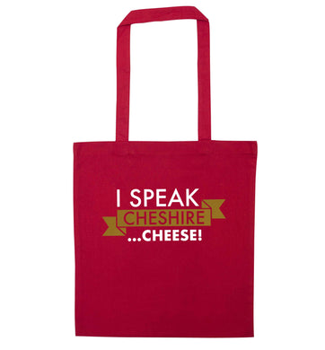 I speak Cheshire cheese red tote bag