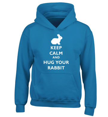 Keep calm and hug your rabbit children's blue hoodie 12-13 Years