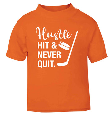 Hustle hit and never quit orange Baby Toddler Tshirt 2 Years