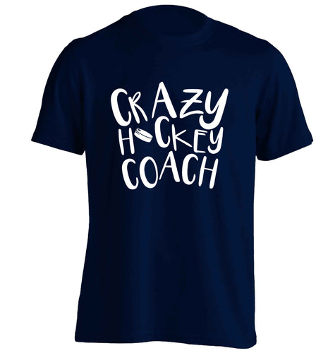 Crazy hockey coach adults unisex navy Tshirt 2XL