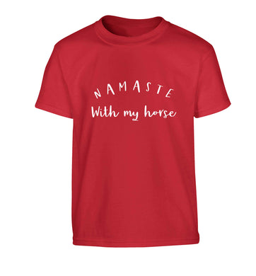 Namaste with my horse Children's red Tshirt 12-13 Years