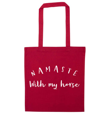 Namaste with my horse red tote bag