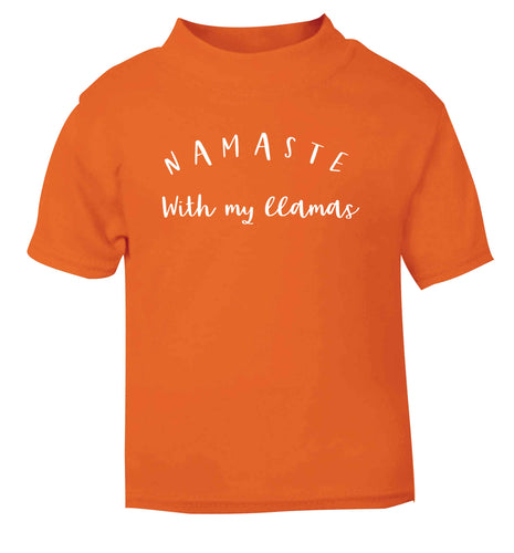 Namaste with my llamas orange Baby Toddler Tshirt 2 Years
