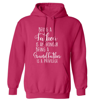 Being a father is an honour being a grandfather is a privilege adults unisex pink hoodie 2XL