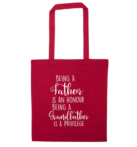 Being a father is an honour being a grandfather is a privilege red tote bag