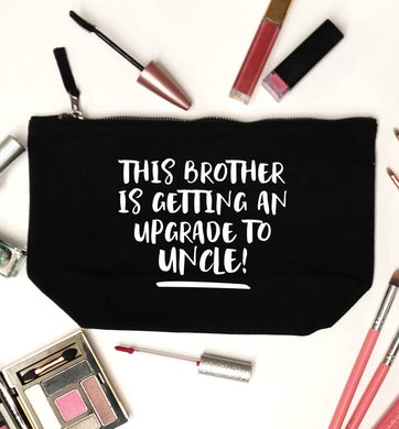 This brother is getting an upgrade to uncle! black makeup bag