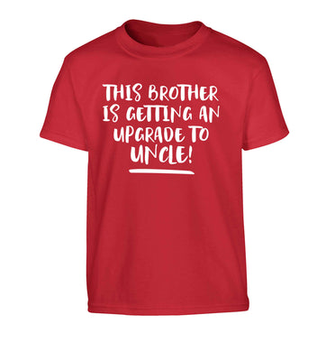 This brother is getting an upgrade to uncle! Children's red Tshirt 12-13 Years