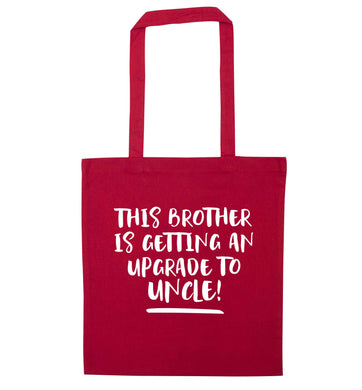 This brother is getting an upgrade to uncle! red tote bag