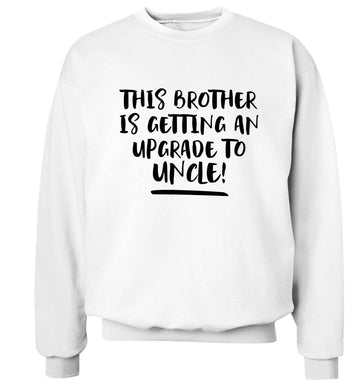 This brother is getting an upgrade to uncle! Adult's unisex white Sweater 2XL