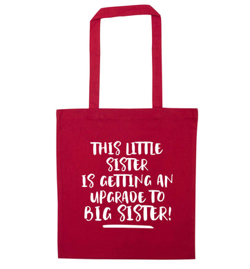This little sister is getting an upgrade to big sister! red tote bag