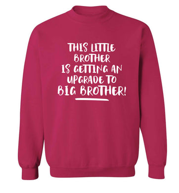 This little brother is getting an upgrade to big brother! Adult's unisex pink Sweater 2XL