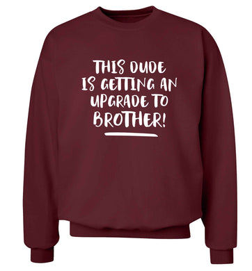 This dude is getting an upgrade to brother! Adult's unisex maroon Sweater 2XL