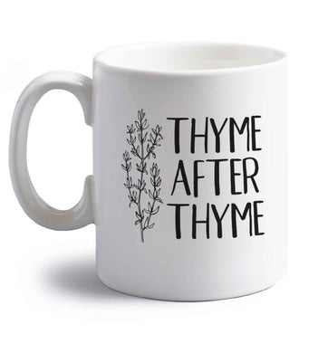 Thyme after thyme right handed white ceramic mug