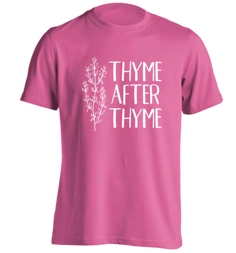 Thyme after thyme adults unisex pink Tshirt 2XL