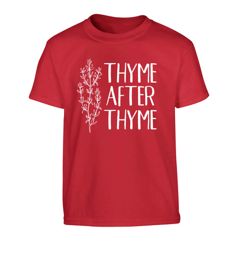 Thyme after thyme Children's red Tshirt 12-13 Years
