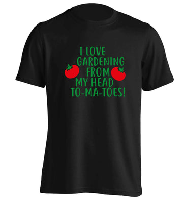 I love gardening from my head to-ma-toes adults unisex black Tshirt 2XL