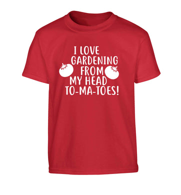 I love gardening from my head to-ma-toes Children's red Tshirt 12-13 Years