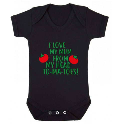 I love my mum from my head to-my-toes! baby vest black 18-24 months