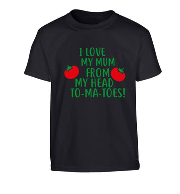 I love my mum from my head to-my-toes! Children's black Tshirt 12-13 Years