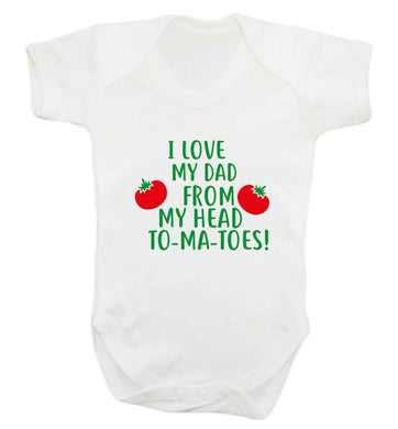 I love my dad from my head to-ma-toes baby vest white 18-24 months